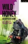 Anton Chekhov, Michael Frayn - Wild Honey
