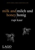 Rupi Kaur - milk and honey - milch und honig
