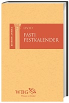 Ovid, Thomas Baier, Thoma Baier (Prof. Dr.), Andrea Themann-Steinke - Fasti / Festkalender