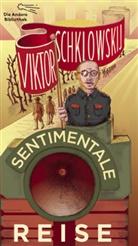 Viktor Schklowskij - Sentimentale Reise