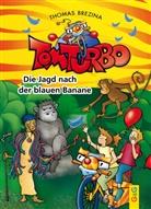 Thomas Brezina, Gini Neumüller - Tom Turbo - Die Jagd nach der blauen Banane
