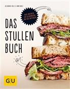 Alexander Dölle, Ann Walz, Anna Walz - Das Stullenbuch