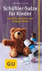 Günther H Heepen, Günther H. Heepen - Schüßler-Salze für Kinder