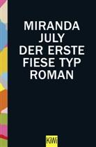 Miranda July, Stefanie Jacobs - Der erste fiese Typ