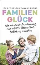 Jens Corssen, Thomas Fuchs - Familienglück