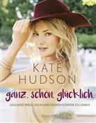 Billie Fitzpatrick, Kat Hudson, Kate Hudson - ganz. schön. glücklich.