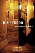 João Tordo - Stockmans Melodie