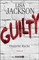 Lisa Jackson - Guilty - Doppelte Rache