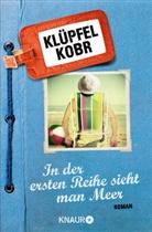 Volker Klüpfel, Michael Kobr - In der ersten Reihe sieht man Meer