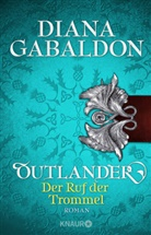 Diana Gabaldon - Outlander - Der Ruf der Trommel