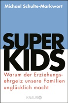 Michael Schulte-Markwort, Michael (Prof. Dr.) Schulte-Markwort, Prof. Dr. Michael Schulte-Markwort - Superkids