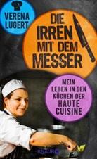 Verena Lugert - Die Irren mit dem Messer