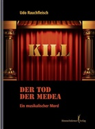 Udo Rauchfleisch, Rauchfleisch Udo - Der Tod der Medea