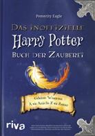 Pemerity Eagle - Das inoffizielle Harry-Potter-Buch der Zauberei