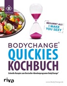 BodyChange, BodyChange®, BodyChang - BodyChange® Quickies Kochbuch