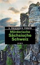 Silk Porath, Silke Porath, Söre Prescher, Sören Prescher - Mörderische Sächsische Schweiz