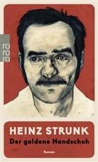 Heinz Strunk - Der goldene Handschuh