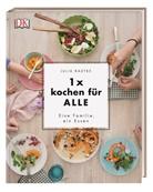 Julia Radtke - 1 x kochen für ALLE