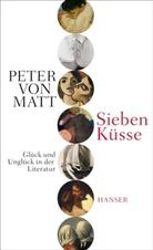 Peter von Matt - Sieben Küsse