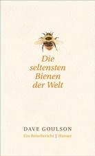 Dave Goulson - Die seltensten Bienen der Welt