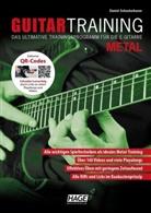 Daniel Schusterbauer, Helmu Hage, Helmut Hage - Guitar Training Metal (mit Daten-DVD)