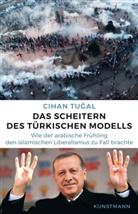 Cihan Tugal, Hans Freundl, Karsten Petersen - Das Scheitern des türkischen Modells