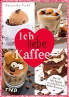 Veronika Pichl - Ich liebe Kaffee