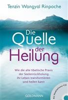 Tenzin Wangyal Rinpoche, Tenzin Wangyal, Tenzin Wangyal Rinpoche - Die Quelle der Heilung, m. Audio-CD