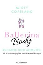 Misty Copeland - Ballerina Body