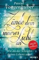 Pascal Voggenhuber - Zünde dein inneres Licht an, m. Audio-CD