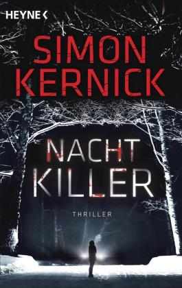 Simon Kernick - Nachtkiller - Thriller