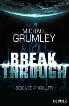 Michael Grumley, Michael C. Grumley - Breakthrough
