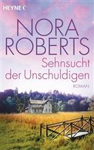 Nora Roberts - Sehnsucht der Unschuldigen