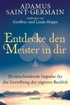 Geoffre Hoppe, Geoffrey Hoppe, Geoffrey und Linda Hoppe, Linda Hoppe - Adamus Saint-Germain - Entdecke den Meister in dir
