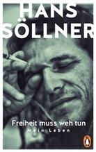 Christian Seiler, Han Söllner, Hans Söllner - Freiheit muss weh tun