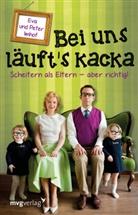 Eva Imhof, Pete Imhof, Peter Imhof - Bei uns läuft's kacka