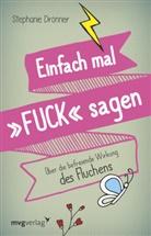 Stephanie Drönner - Einfach mal 'FUCK' sagen