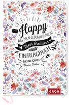 Bruno Carel, Groh Verlag, Marie Bretin, Joachi Groh, Joachim Groh - Happy - Was mich glücklich macht