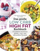 Ås Falkman-Fredrikson, Åse Falkman-Fredrikson, Anna Hallén - Das große Low-Carb-High-Fat-Kochbuch