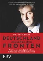 Gert Polli, Gert R (Dr.) Polli, Gert R. Polli - Deutschland zwischen den Fronten