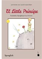 Antoine de Saint-Exupéry - El Little Príncipe. Der kleine Prinz, Spanglish