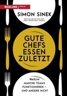 Simon Sinek - Gute Chefs essen zuletzt