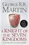 Gary Gianni, George R R Martin, George R. R. Martin, Gary Gianni - A Knight of the Seven Kingdoms