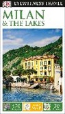 DK, DK Eyewitness, DK Travel, DK Eyewitness - Milan and the Lakes