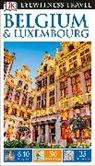 DK, DK Eyewitness, DK Travel, DK Eyewitness, Antony et al Mason - Belgium and Luxembourg