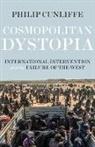 Philip Cunliffe - Cosmopolitan Dystopia