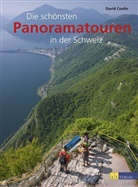 David Coulin - Die schönsten Panoramatouren in der Schweiz