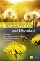 Marianne Ruoff - Löwenzahn und Löwenkraft