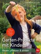 Dorothea Baumjohann - Garten-Projekte mit Kindern