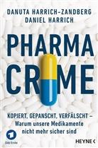 Danie Harrich, Daniel Harrich, Danuta Harrich-Zandberg - Pharma-Crime